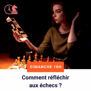 Réfléchir aux échecs
